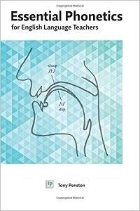 Essential Phonetics for English Language Teachers de Tony Penston