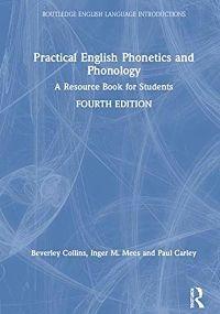 Practical English Phonetics and Phonology - Llibres de Fonètica i Fonologia Anglesa