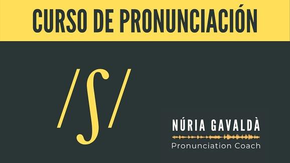 Como pronunciar bien el inglés - Curso pronunciacón OnLine - Nuria Gavalda