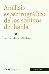 Análisis espectográfico de los sonidos del habla - Eugenio Martinez Celdran