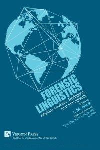 Forensic Linguistics Asylum-seekers, Refugees and Immigrants - Iman M