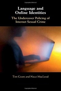 Language and Online Identities The Undercover Policing of Internet Sexual Crime