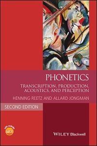 Phonetics Transcription, Production, Acoustics, and Perception